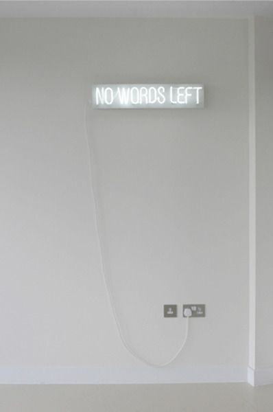 'No words left' neon by artist Leo Babsky