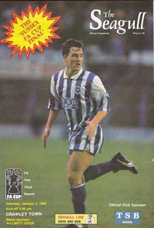 Brighton 5 Crawley Town 0 in Jan 1992 at the Goldstone Ground. The programme cover for the FA Cup 3rd Round tie.