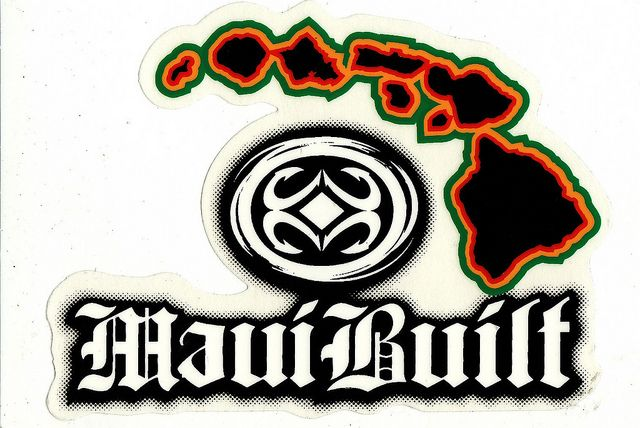 Maui Built Rasta -Def. gonna get some MAUI BUILT swag for my the guests! You can't get it anywhere else!