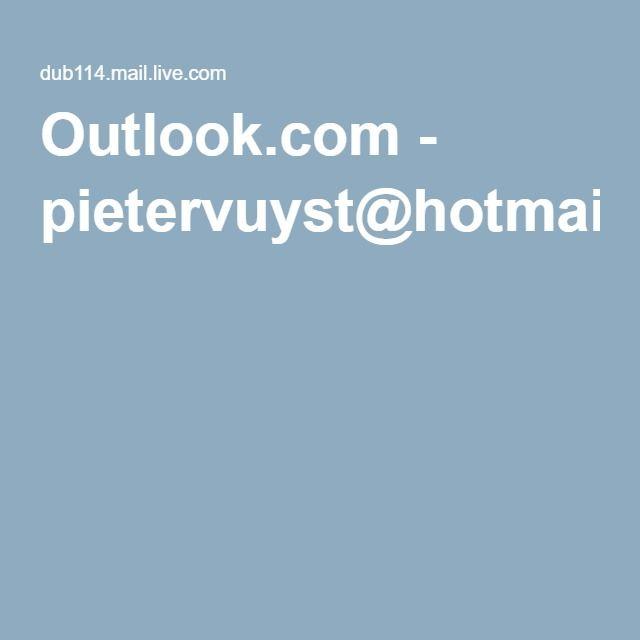 Outlook.com - pietervuyst@hotmail.com
