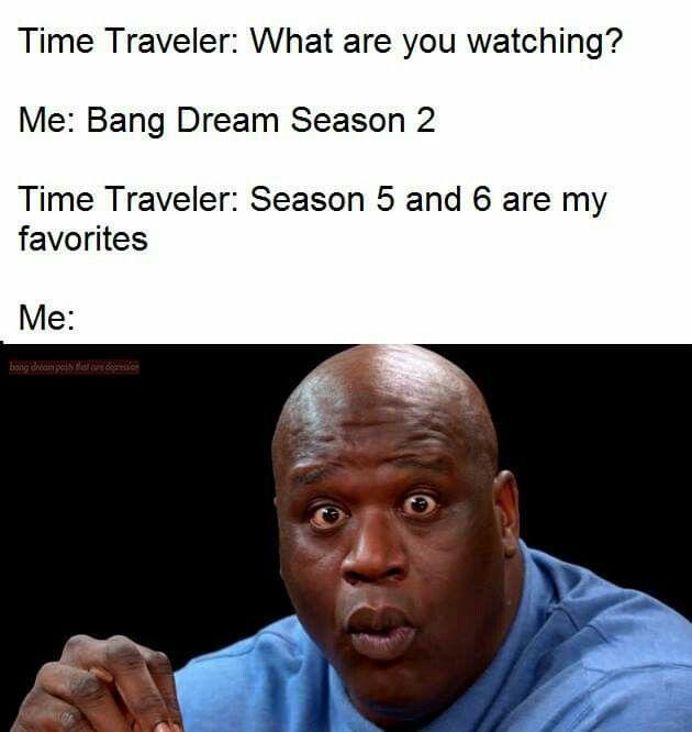 Bangdreampoststhatcuredepression Funny Memes What Meme Memes