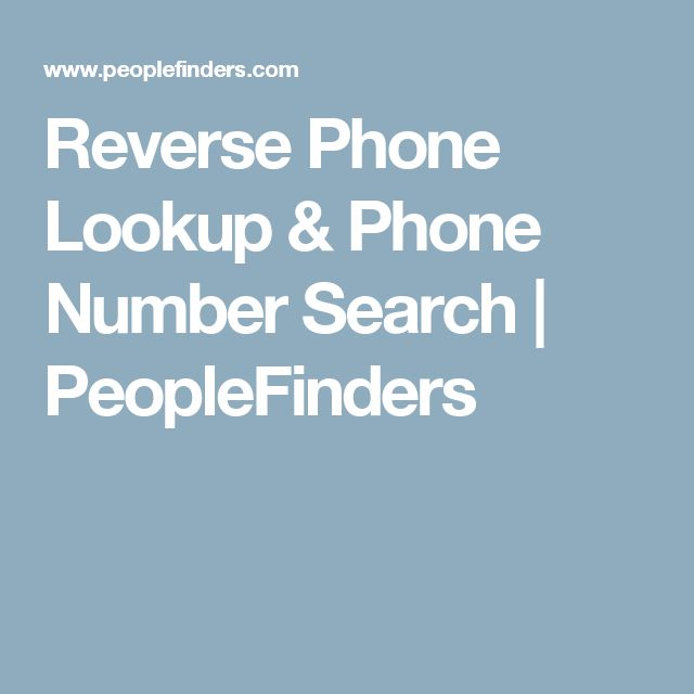 Reverse Phone Lookup & Phone Number Search | PeopleFinders