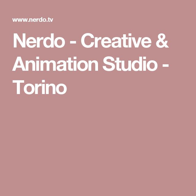Nerdo - Creative & Animation Studio - Torino