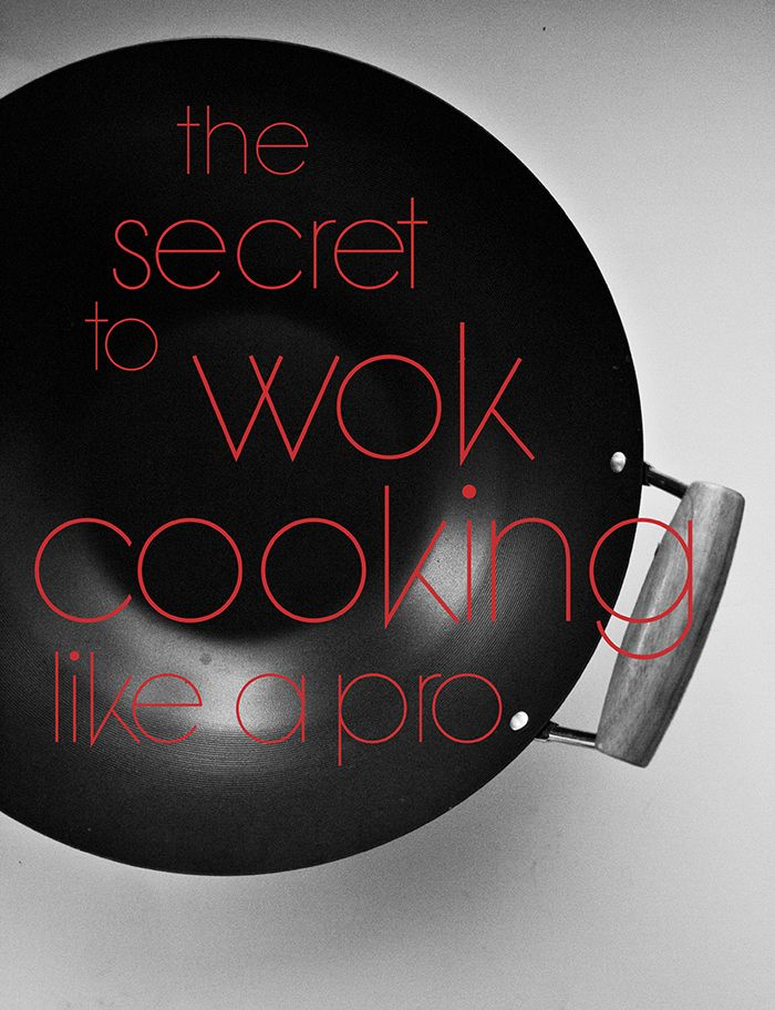 The Secret to Wok Cooking Like a Pro