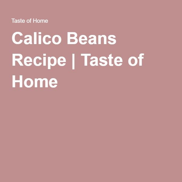 Calico Beans Recipe | Taste of Home