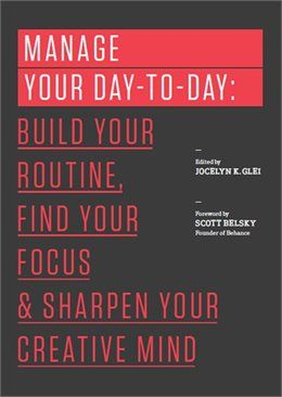 Book Manage Your Day-to-Day: Build Your Routine, Find Your Focus, and Sharpen…