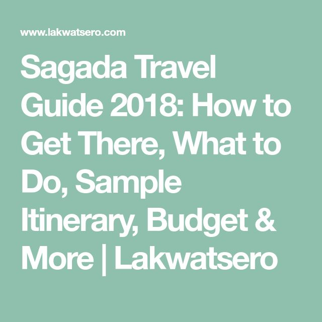 Sagada Travel Guide 2018: How to Get There, What to Do, Sample Itinerary, Budget & More | Lakwatsero