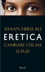 Eretica. Cambiare l'Islam si può | Lankelot