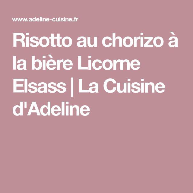 Risotto au chorizo à la bière Licorne Elsass | La Cuisine d'Adeline