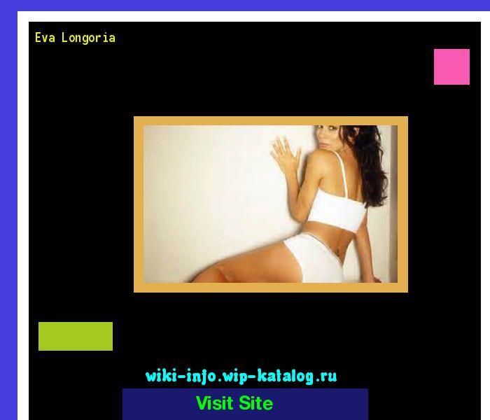 Eva longoria 172351 - Results Now On wiki-info!