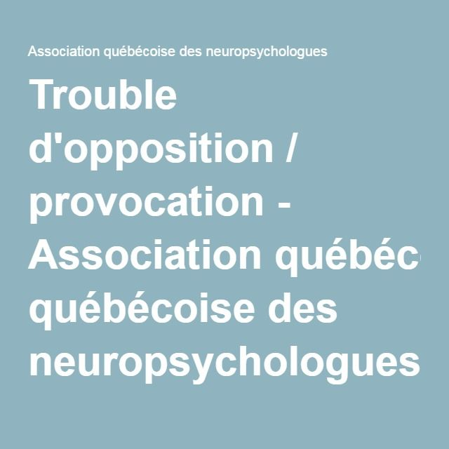 Trouble d'opposition / provocation