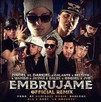 Remix // Zindel, Darkiel - Embrujame ft Wambo, Galante, Jayma & Dalex, Beltito, Osquel & JVO