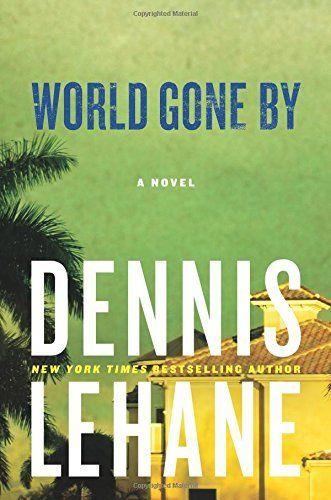 World Gone By: A Novel (Joe Coughlin Series) by Dennis Lehane, http://www.amazon.com/dp/0060004908/ref=cm_sw_r_pi_dp_HeEcvb0D47F9P