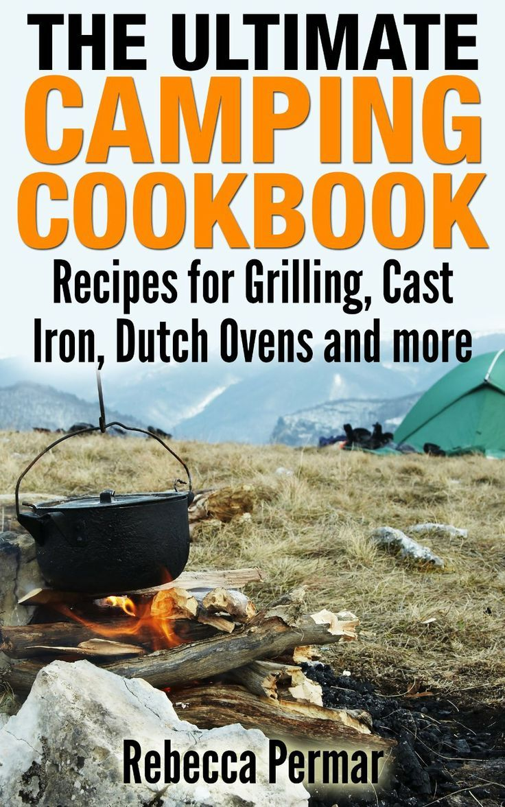 Free ebook the ultimate camping cookbook recipes for for Dutch oven camping recipes for two