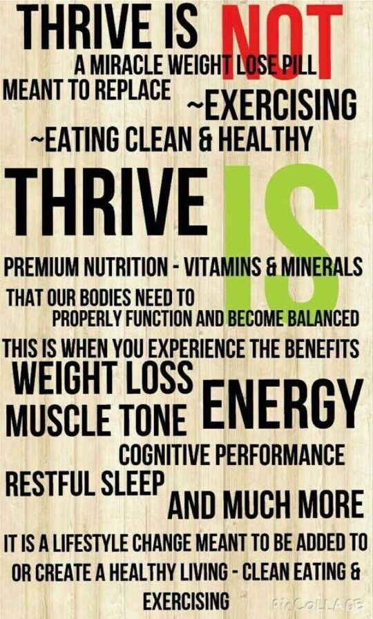 What is Thrive?? ‪# #Thrive‬ is a simple 3 step system 1-2 capsules first thing in the morning before your feet hit the floor Lifestyle shake powder mix 20 mins later DFT foam (derma fusion technology), from a company called Le-Vel. All of these products are 100% natural, plant based, non GMO and gluten free. Provides sustained energy, mental clarity, joint and muscle toning support, digestive support, immune support, metabolic support, weight management, discomfort relief, headache relief…