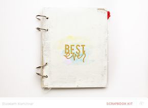 Best Ever (mini album) by dearlizzy - Scrapbooking Kits, Paper & Supplies, Ideas & More at StudioCalico.com!
