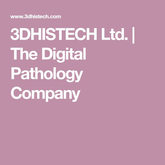 3DHISTECH Ltd. | The Digital Pathology Company