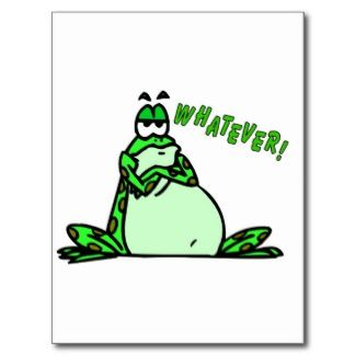 funny frog pictures and quotes | Funny Frog Sayings Post Cards, Funny Frog Sayings Postcard Templates ...