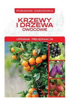 Mazik Michał Krzewy i drzewa owocowe