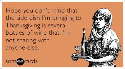 Pqpdg9side-dish-wine-drinking-thanksgiving-ecards-someecards