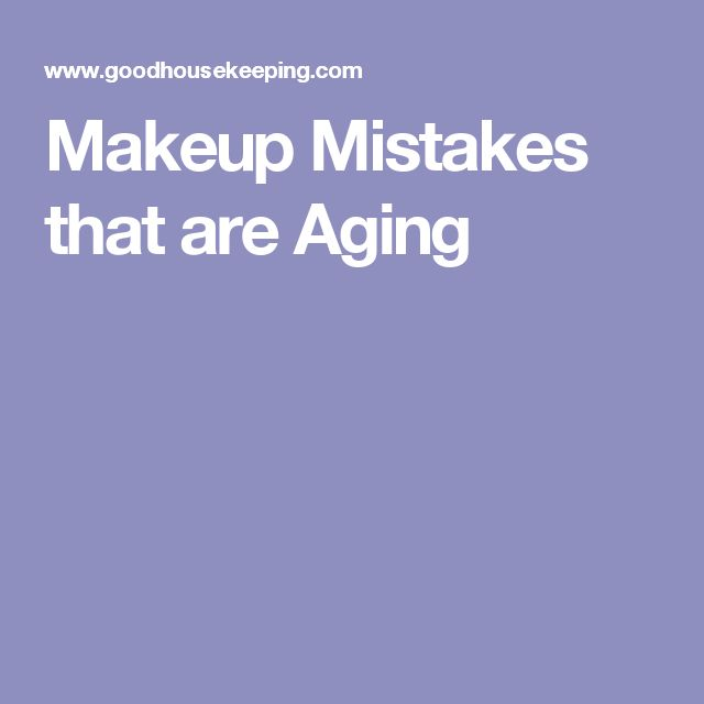Makeup Mistakes that are Aging