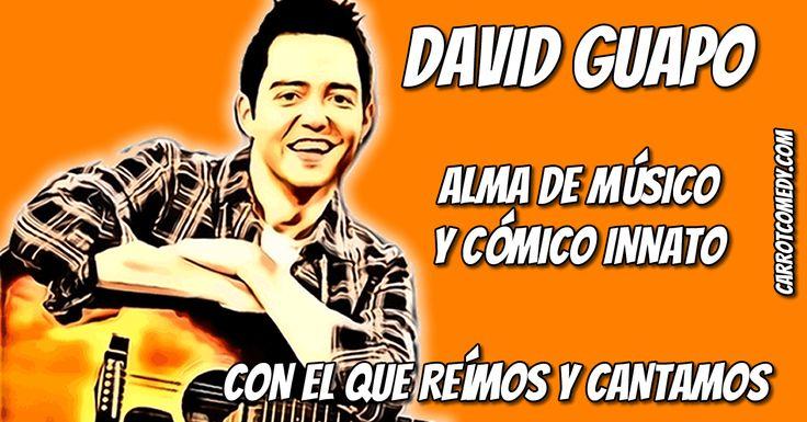 David Guapo es un showman que te atrapa con su chispa y capacidad de improvisación, y nos deleita con su alma de músico y su vis cómica.