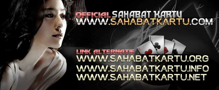 www.SAHABATKARTU.me Situs Judi Online Yang menyediakan 3 Link Alternatf : www.sahabatkartu.NET   www.sahabatkartu.ORG   www.sahabatkartu.ME AGEN POKER   DOMINO 99 ONLINE   BANDARQ TERPERCAYA INDONESIA