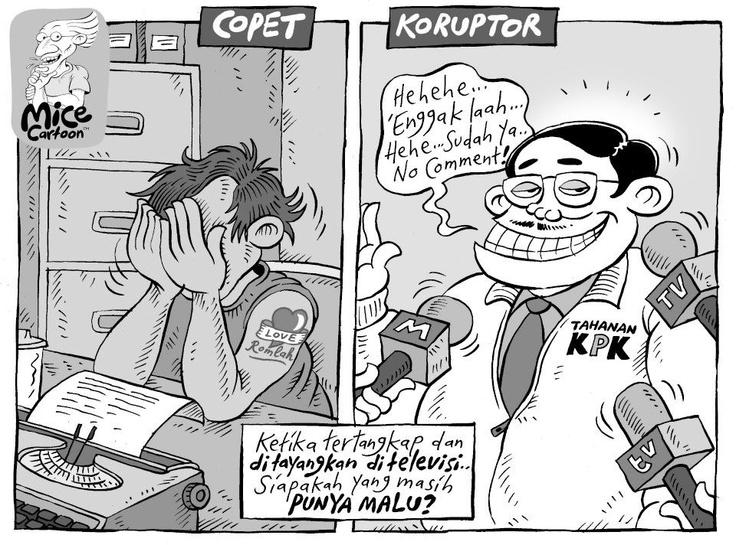Copet lebih punya rasa malu daripada koruptor.
