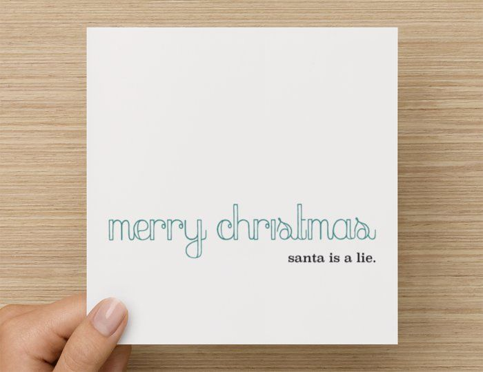 Funny Christmas Cards: Santa is a Lie by QC.