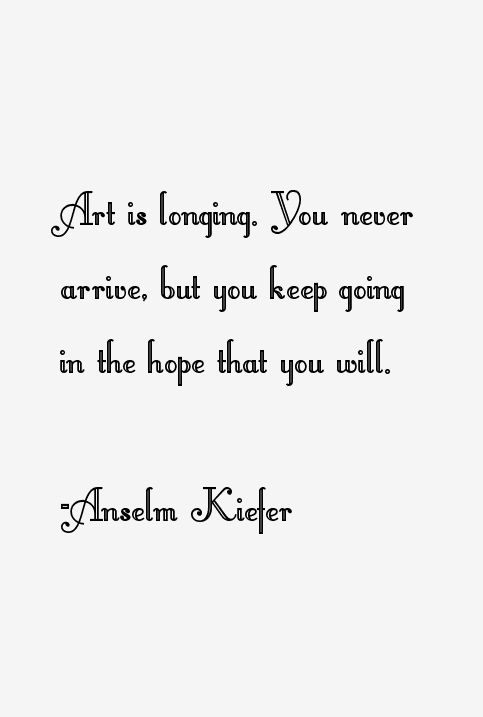 anselm-kiefer-quotes-16763.png (483×717)