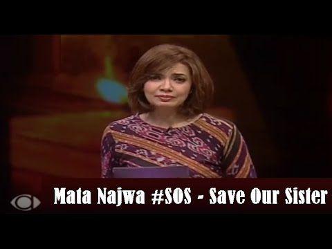 Mata Najwa 18 Mei 2016 Full - Mata Najwa Save Our Sister Full