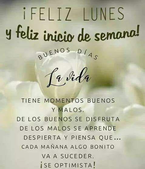Pin De Maritza Medina En Lunes Feliz Lunes Feliz Y Bendecido