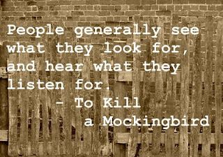great quote from Harper Lee that still rings true...I admit I do it often myself :(