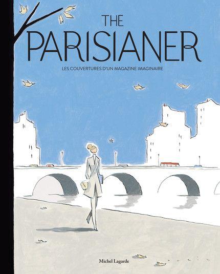François Avril for The Parisianer #illustration #graphisme #design #graphicdesign #paris