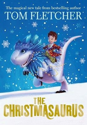 The Christmasaurus by Tom Fletcher.  The magical, moving and bestselling first children's novel from Tom Fletcher. Forget everything you thought you knew about the North Pole, and set off on a Christmas Eve adventure with boy named William Trundle, an elf named Snozzletrump, Santa Claus (yes! The real Santa Claus!), a nasty piece of work called the Hunter, and a most unusual dinosaur ...