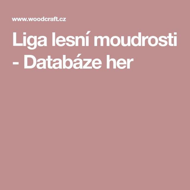 Liga lesní moudrosti  - Databáze her