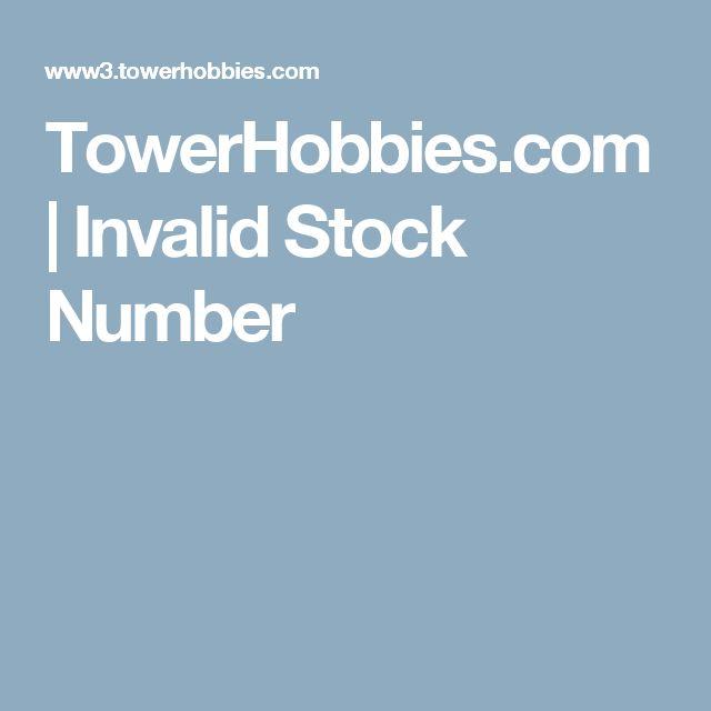 TowerHobbies.com   Invalid Stock Number