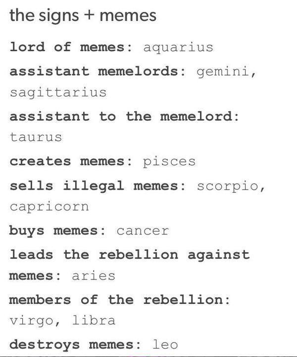 Memes 2 Continuing Zodiacs Zodiac Signs Aquarius Zodiac Signs Funny Zodiac Memes