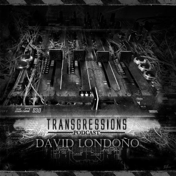 """Check out """"Transgressions Podcast 030-David Londoño"""" by TRANSGRESSIONS PODCAST on Mixcloud"""