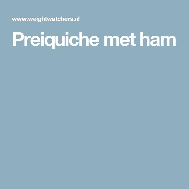 Preiquiche met ham