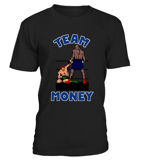 # Team Money Funny Boxing Graphic T-Shirt .     Team Money Funny Graphic Boxing T-Shirt. If you're looking for a great shirt to cheer for your favorite boxer in this is the shirt for you.Great design you'll love to wear or gift. Perfect when you are rooting for the American. Great fight night wear.    IMPORTANT: These shirts are only available for a LIMITED TIME, so act fast and order yours now!  TIP: If you buy 2 or more (hint: make a gift for someone or team up) you'll save quite a lot on…