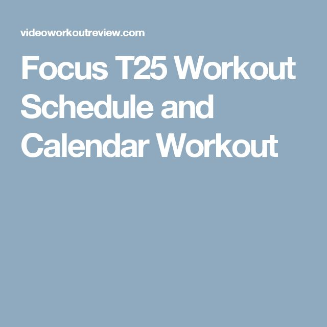 Focus T25 Workout Schedule and Calendar Workout