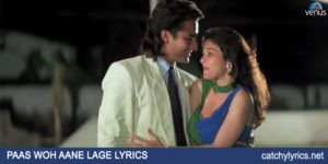 Paas Woh Aane Lage Lyrics – Kumar Sanu & Alka Yagnik image