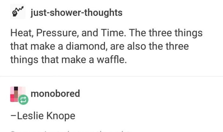 So what you're saying is waffles are diamonds.