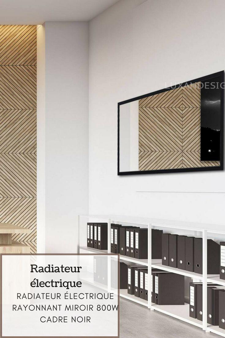17 meilleures id es propos de radiateur electrique sur pinterest radiateu - Radiateur miroir electrique ...