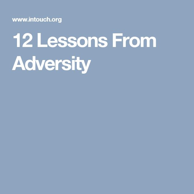 12 Lessons From Adversity