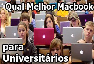 macbook para universitarios, macbook para faculdade, macbook para estudar, macbook para estudantes,