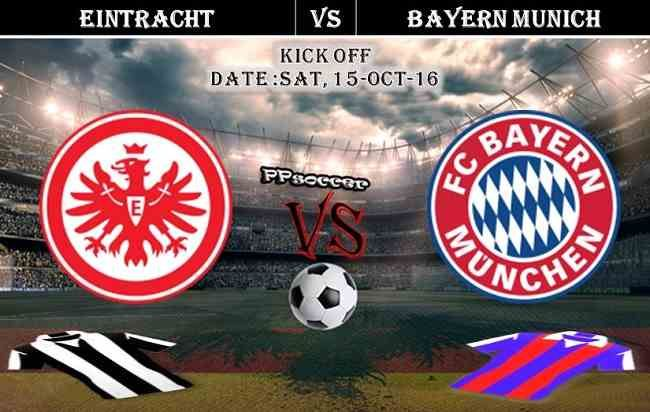Eintracht Frankfurt vs Bayern Munich 15.10.2016 Predictions