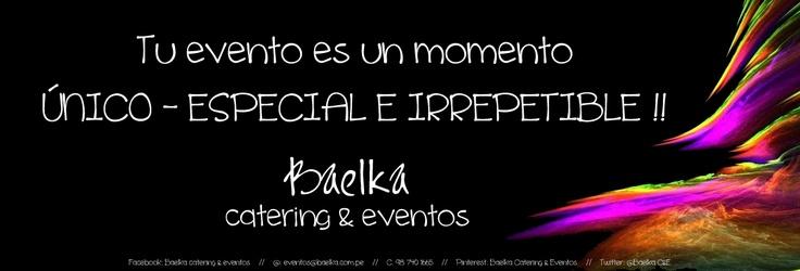 Tu evento es único-especial e irrepetible !!
