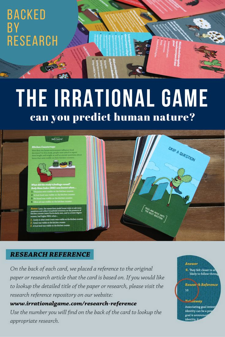 Designed by a professor of psychology and behavioral economics at Duke University, the Irrational Game is fully and meticulously supported by intensive field research papers: research papers that are referenced, available, and checkable on the Irrational Game website. It's the most educational party game available! But this card game is more than just great research – you'll need to strategize which cards to play to get an edge over your opponent and win. Can you predict human nature?
